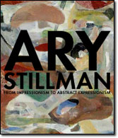 Ary Stillman, From Impressionism to Abstract Expressinoism